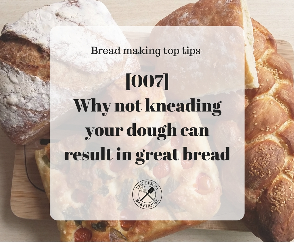 The Epsom Bakehouse not kneading dough can result in great bread