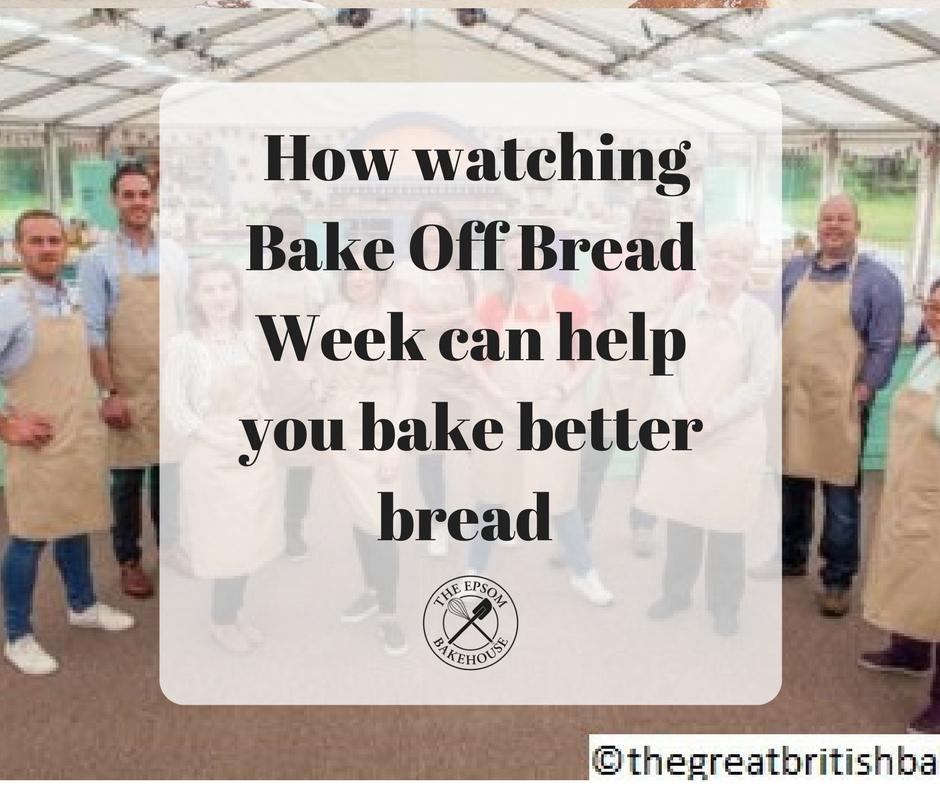 GBBO 2017 blog 2 bake off bread week
